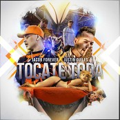 Jacob Forever & Justin Quiles - Tcate Toda