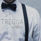 Tiago Bettencourt - Trgua