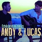Andy & Lucas - Echandote de Menos