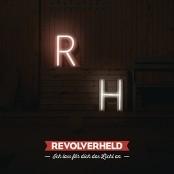 Revolverheld - Ich lass fr dich das Licht an bestellen!