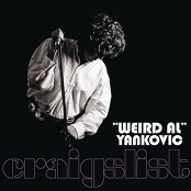 """Weird Al"" Yankovic - Craigslist"