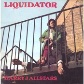 Harry J Allstars - Liquidator