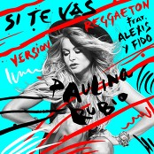 Paulina Rubio - Si Te Vas (Versión Reggaeton)
