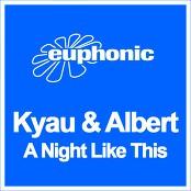 Kyau & Albert - A Night Like This bestellen!