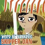 """Weird Al"" Yankovic - Skipper Dan"