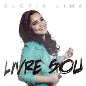 Glória Lima - Livre Sou
