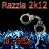 DJ BBS - Razzia 2k12 Dirty Sound