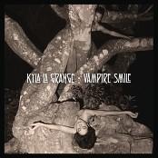 Kyla La Grange - Vampire Smile