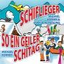 Michael Korner & Der kleine Feigling - Schiflieger