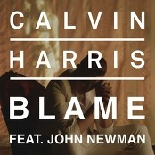 Calvin Harris feat. John Newman - Blame