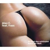 Alex C. & Yass - Du hast den schönsten Arsch der Welt - Steve X Remix
