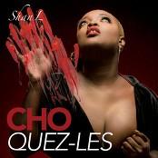 Shan'L - Choquez-les