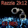 DJ BBS - Razzia 2k12 Melo
