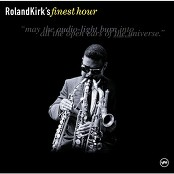 Roland Kirk Quartet - Now Please Don't You Cry, Beautiful Edith (Album Version)