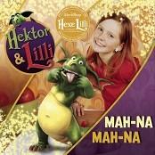 Hektor & Lilli - Mah-Na Mah-Na