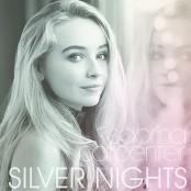 Sabrina Carpenter - Silver Nights