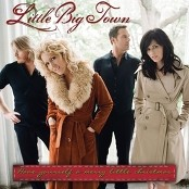 Little Big Town - Have Yourself A Merry Little Christmas