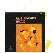 Stan Getz & Astrud Gilberto & Inc. & João Gilberto & Songs Of Universal - The Girl From Ipanema (Album Version)