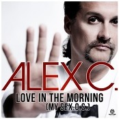 Alex C. - Love in the Morning (My Sex.O.S.)