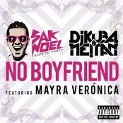 Sak Noel, DJ Kuba & Neitan feat. Mayra Veronica - No Boyfriend