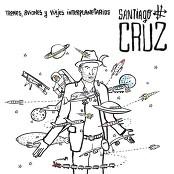 Santiago Cruz - Contar Hasta 3 (O Hasta 10) [Bonus Track] bestellen!