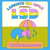 LSD feat. Sia, Diplo, and Labrinth - Thunderclouds bestellen!