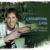 Christian Lais - Sie vergaß zu verzeih'n