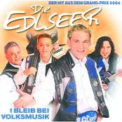 Die Edlseer - I Bleib Bei Volksmusik