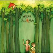 Among The Oak & Ash - Angel Gabriel