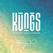 Kungs & Cookin' On 3 Burners & Jamie N Commons - Don't You Know bestellen!