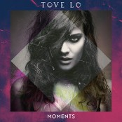Tove Lo - Moments (Intro)