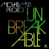 Michael Mind Project - Unbreakable
