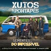 Xutos & Pontapés - Sementes do Impossível