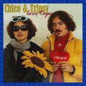 Chico da Tina & Tripsyhell - Chico & Tripsy