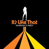 Mariah Carey - It's Like That