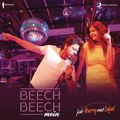 "Pritam, Arijit Singh, Shalmali Kholgade & Shefali Alvares - Beech Beech Mein (From ""Jab Harry Met Sejal"")"