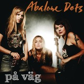 Abalone Dots - På väg
