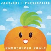 Jarzynki i Przyjaciele feat. Zosia Kraszewska - Pomarancza Paola