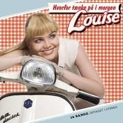 Louise - Jeg Snakker Med Mig Selv