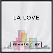Transviolet - LA Love