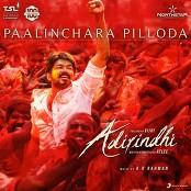 """A.R. Rahman, Kailash Kher, Sathya Prakash, Deepak & Pooja AV - Paalinchara Pilloda (From """"Adirindhi"""")"""