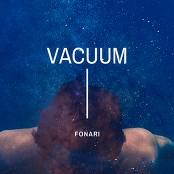 FONARI - Vacuum