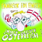 Fanblock Edi Finger - Immer wieder Österreich [Chorus]