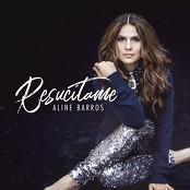 Aline Barros - Resucitame