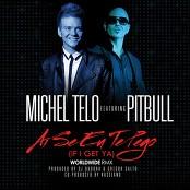 Michel Teló - Ai Se Eu Te Pego (If I Get Ya)