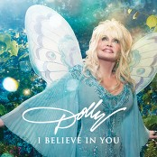 Dolly Parton - I Believe in You bestellen!