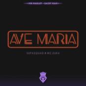 Supa Squad feat. MC ZUKA - Av Maria