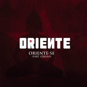 Oriente feat. Criolo - Oriente-Se
