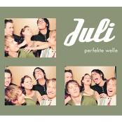 Juli - Perfekte Welle (Album Version)