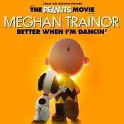 Meghan Trainor - Better When I'm Dancin'